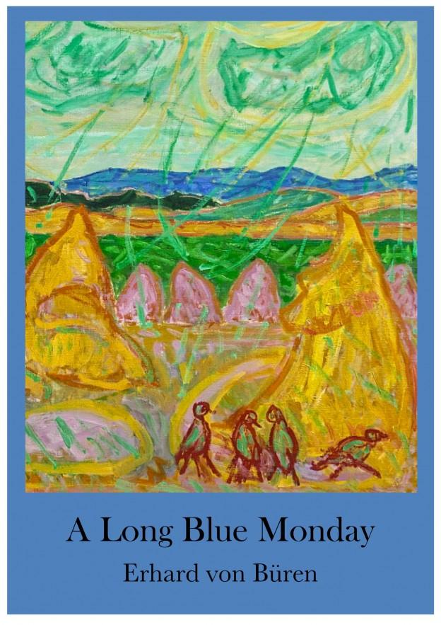 A Long Blue Monday